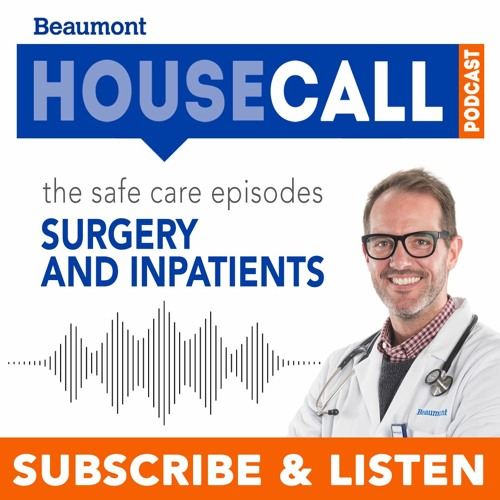 The Safe Care Episodes: Surgery and Inpatient Care