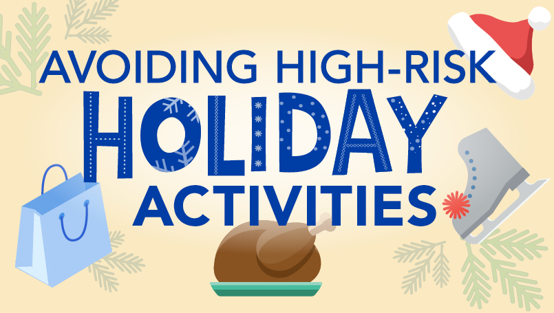 Holiday High-Risk Activities